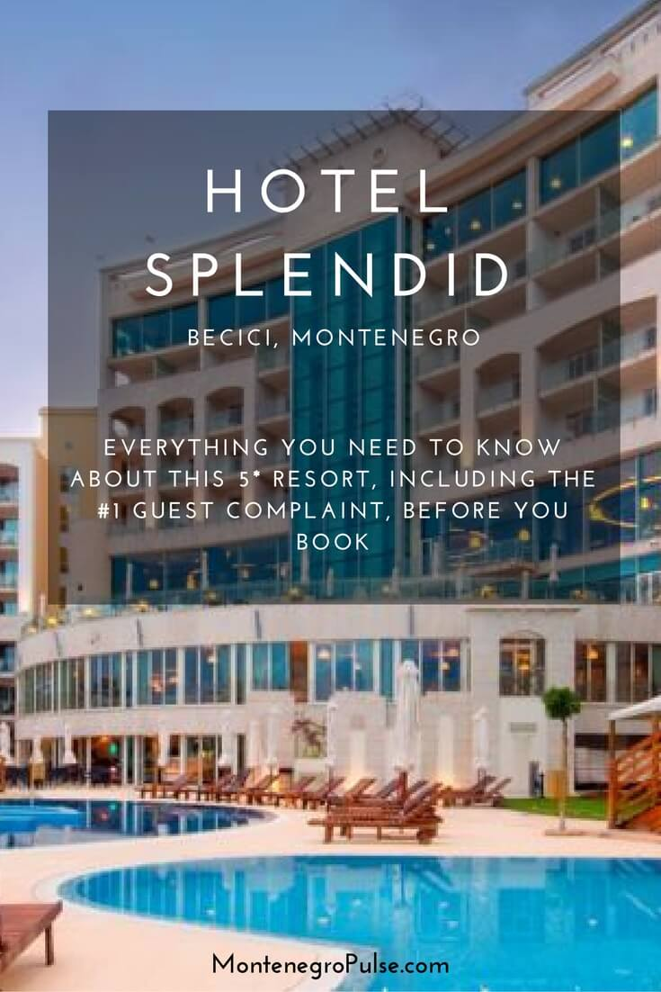 Hotel Splendid Becici in Montenegro is a 5 star resort on the Budva Riviera. Find out everything you need to know, including the #1 guest complaint, before you book.