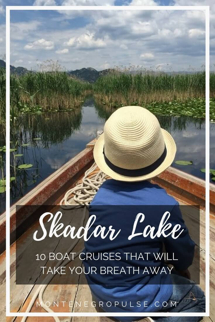 10 of the best Skadar Lake boat cruises. Explore this magical national park in Montenegro. See the monasteries, island fortresses, wildlife and hidden canals with local guides.