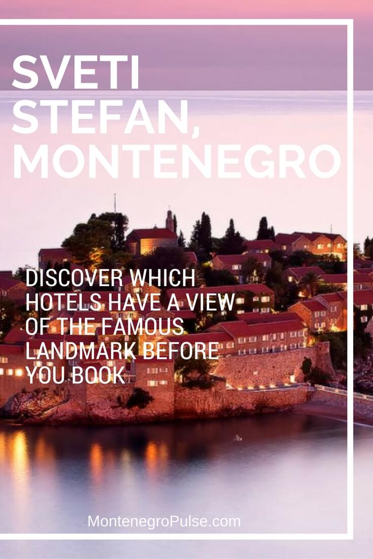 Not all Sveti Stefan hotels are anywhere near the famous landmark. Discover which hotels will give you views of the island before you book!