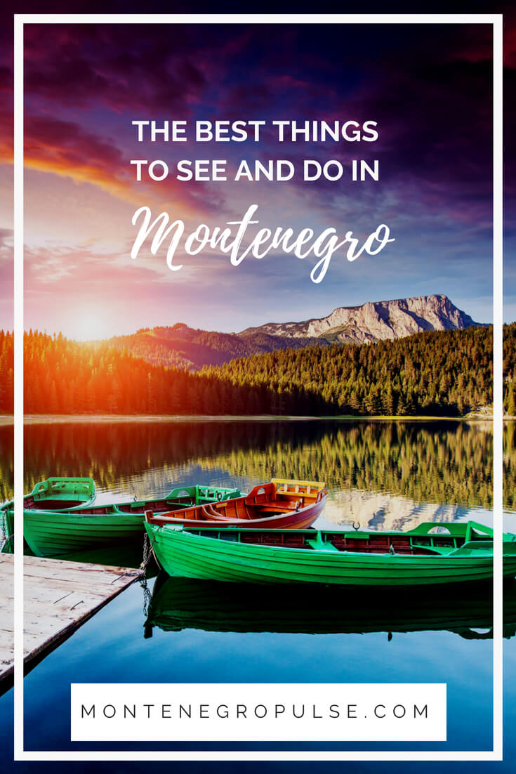 Discover the best things to see and do in Montenegro.